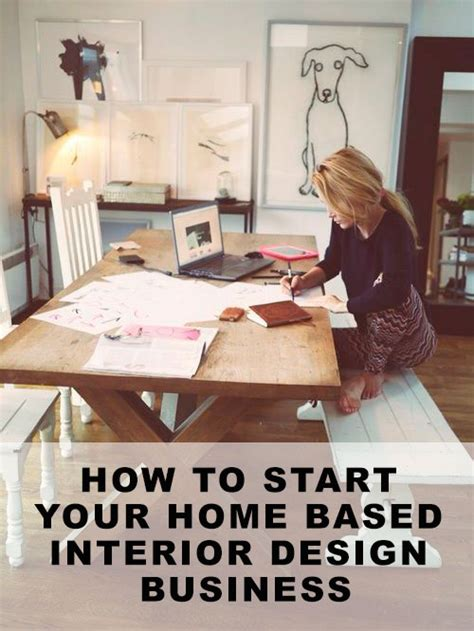 home decor home based business how to start your own interior design business home design
