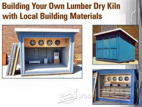 building   lumber dry kiln woodarchivist