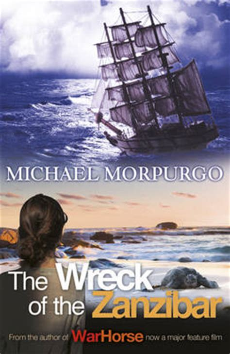 my zanzibar from idyllic to upheaval books the wreck of the zanzibar by michael morpurgo buy books
