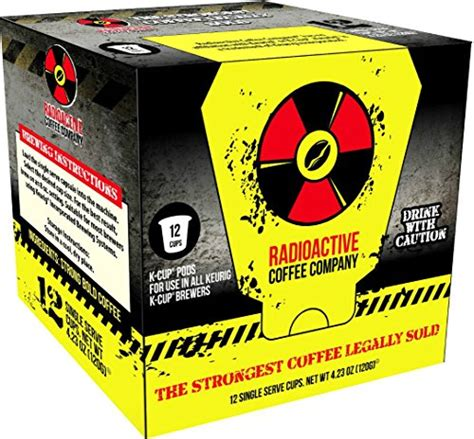 Radioactive Coffee, THE STRONGEST COFFEE LEGALLY SOLD, Single Serve Capsules for Keurig K Cup
