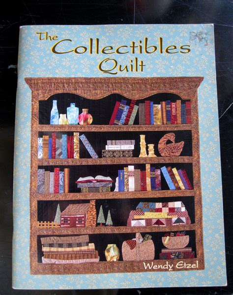 quilt pattern books the collectibles quilt by wendy etzel quilt pattern book 64