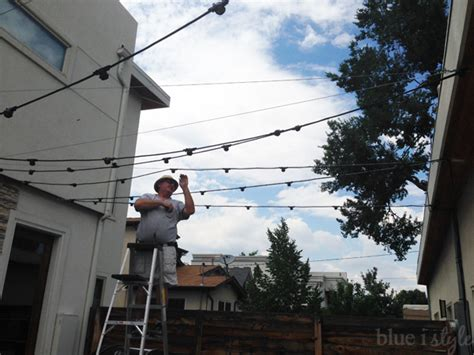 How To Install Patio Lights Outdoor Style How To Hang Commercial Grade String Lights Blue I Style Creating An