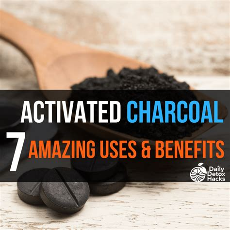 How Much Activated Charcoal To Take To Detox by 7 Amazing Uses Benefits Of Activated Charcoal To Detox