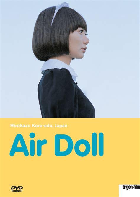 film air doll 2009 air doll k 251 ki ningy 244 dvd trigon film org