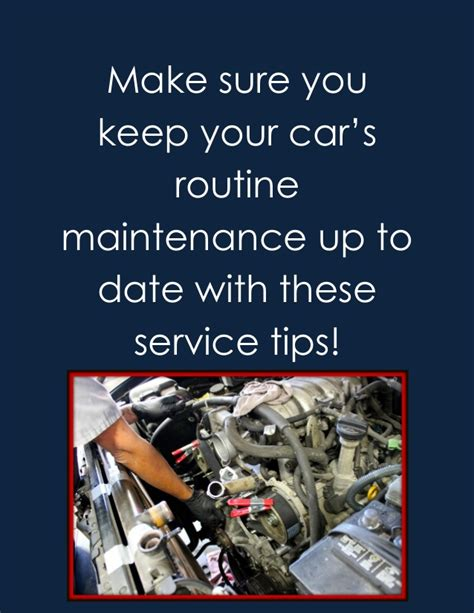 Finding Ways To Keep Up With Tips by Make Sure You Keep Your Car S Routine Maintenance Up To
