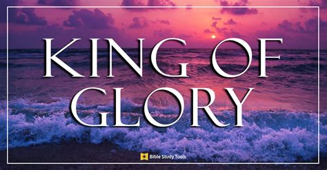god  king  glory powerful  meaning