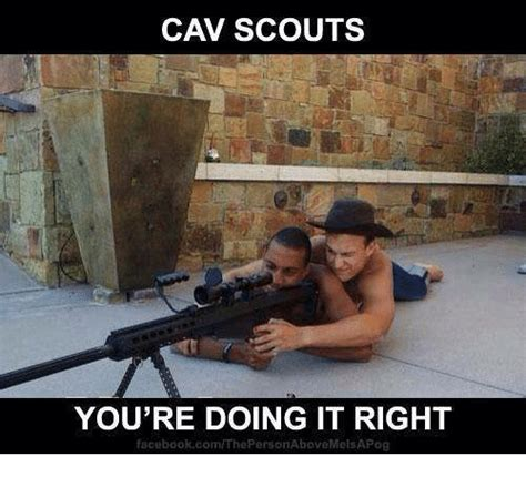 Scout Meme - cav scout meme 28 images marine vs army jokes funny