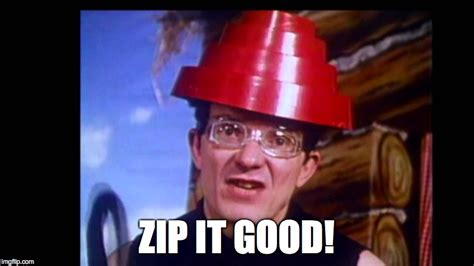 Zip Meme - doctor evil zip it imgflip