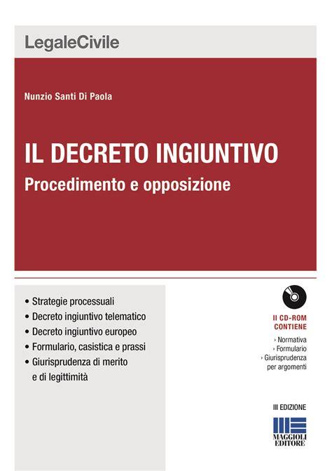 opposizione decreto ingiuntivo il termine per presentare opposizione al decreto ingiuntivo