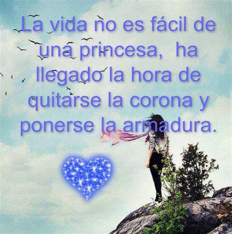 imagenes sobre la vida no es facil la vida no es f 225 cil de una princesa frases pw