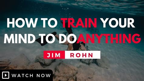 how to your to do anything jim rohn how to your mind to do anything jim rohn motivation get link