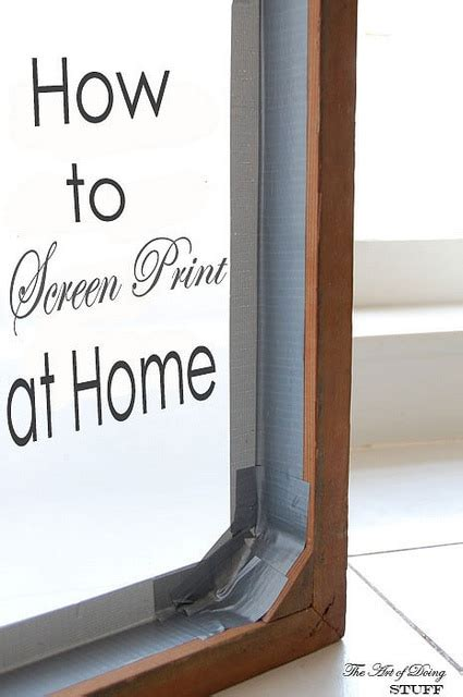 how to screen print silkscreening at home the of