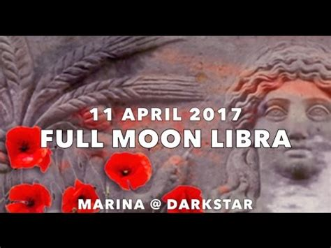 full moon april 2017 full moon april 11 2017 lucid lady by darkstar astrology