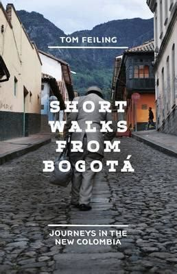 libro short walks from bogot dark lands reading list tony wheeler s travels