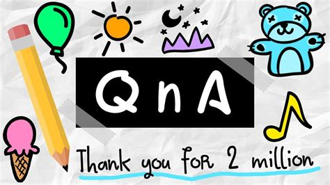 Thank You 2 qna thank you for 2 million