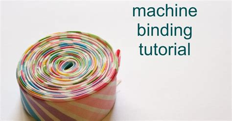 Binding Your Quilt by A Quilt Is Machine Binding Tutorial