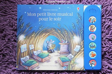 1409561097 mon petit livre musical de mon petit livre musical pour le soir usborne chut les