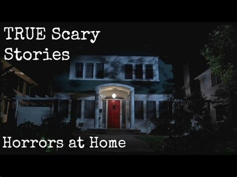 true scary stories from reddit horrors at home