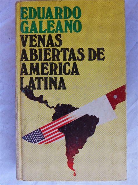 libro las venas abiertas de noticias colombia descarga gratis 9 obras de eduardo