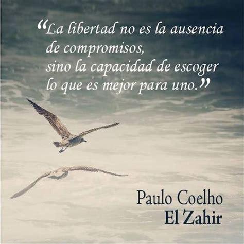 mejor la ausencia la libertad no es la ausencia de compromisos sino la capacidad de escoger lo que es mejor para