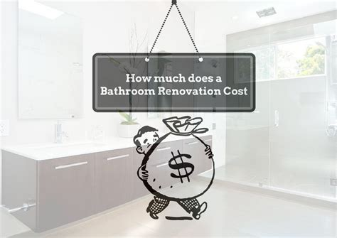 how much does it cost for a bathroom renovation how much does a bathroom renovation cost bella vista