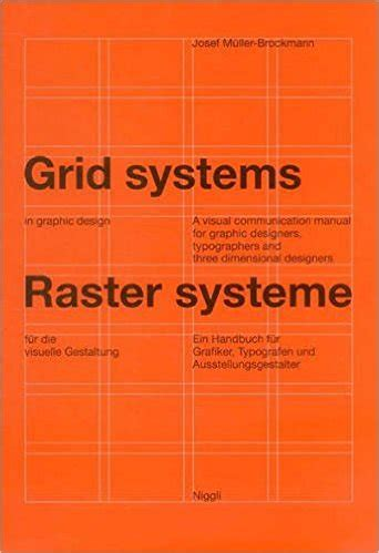 graphic design grid layout book grid systems in graphic design by josef m 252 ller brockmann