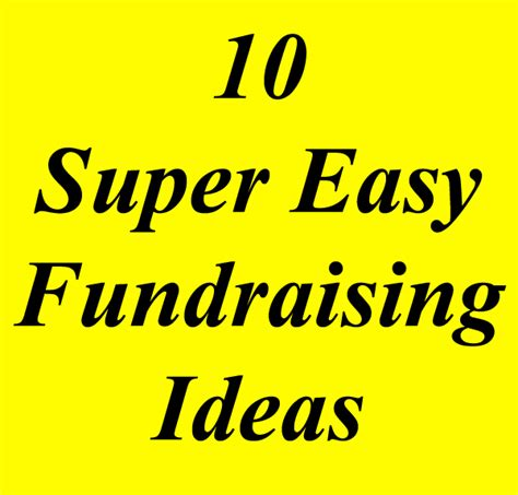 fundraiser ideas are there really quot easy fundraising ideas quot out there