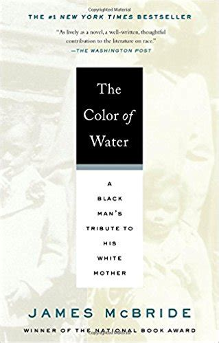 themes in the color of water by james mcbride the color of water a black man s tribute to his white