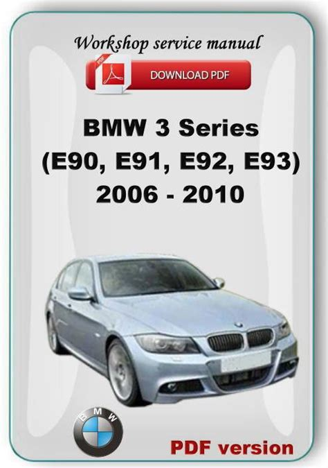 bmw 3 series e90 e91 e92 e93 2006 2010 workshop service repair manual ebay