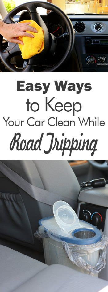 Tips For Keeping Your Car On The Road by Easy Ways To Keep Your Car Clean While Road Tripping 101