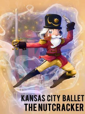 kansas city ballet the nutcracker tickets at muriel kansas city theater broadway shows musicals plays