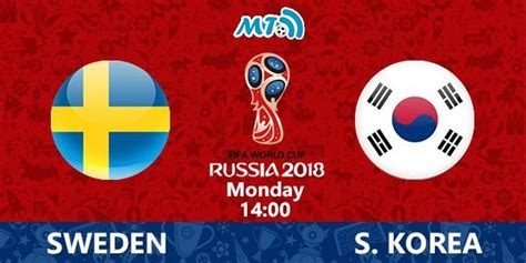 sweden vs south korea rtm tv1 tv2 fifa world cup 2018 schedule archives the