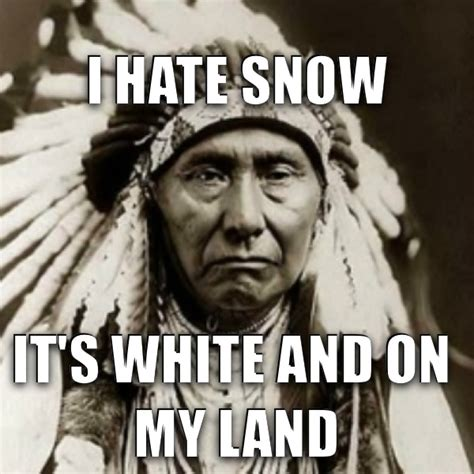 Native Memes - the gallery for gt racist native american memes