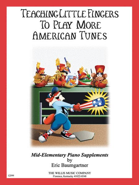 Teaching Fingers To Play More Familiar Tunes teaching fingers to play more american tunes book only sheet by eric baumgartner
