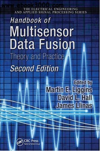 distributed data fusion for network centric operations books handbook of multisensor data fusion free ebooks