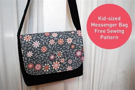 pattern sewing tutorial kid sized messenger bag free pattern and sewing tutorial