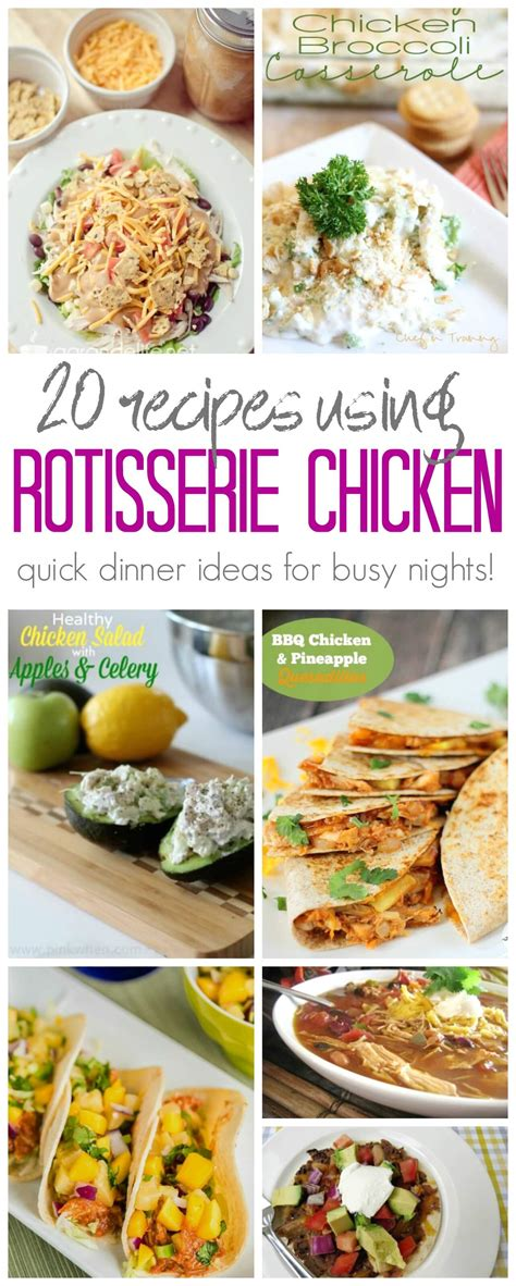 rotisserie chicken dinner ideas leftover rotisserie chicken recipes