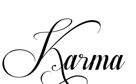 34 best images about karma on pinterest sun cursive