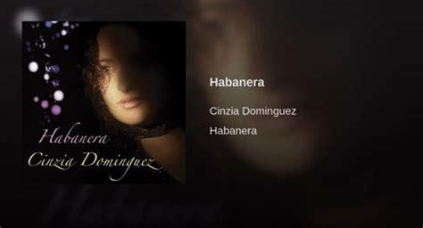 bizet testo cinzia dominguez habanera audio e testo