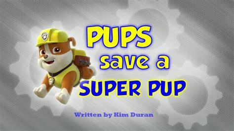 pups save  super pup paw patrol wiki fandom powered  wikia