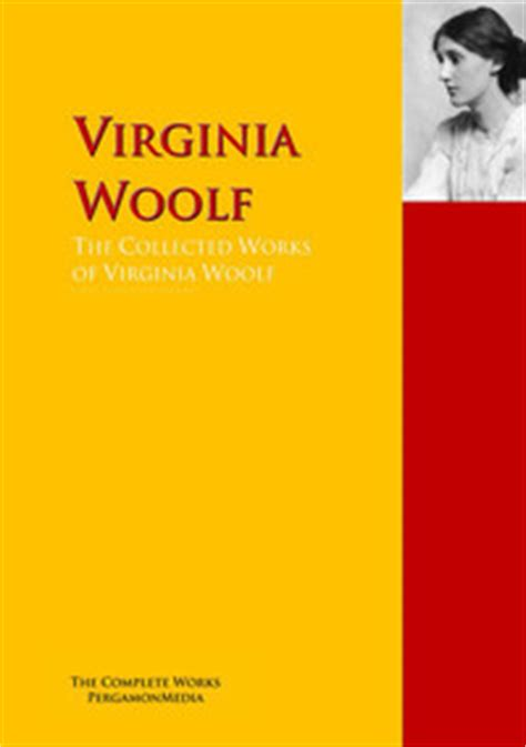 virginia woolf the complete b06xrn6zv9 virginia woolf read his her books online