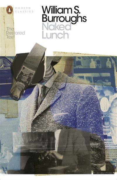 Lunch The Restored Text lunch by william s burroughs penguin books australia