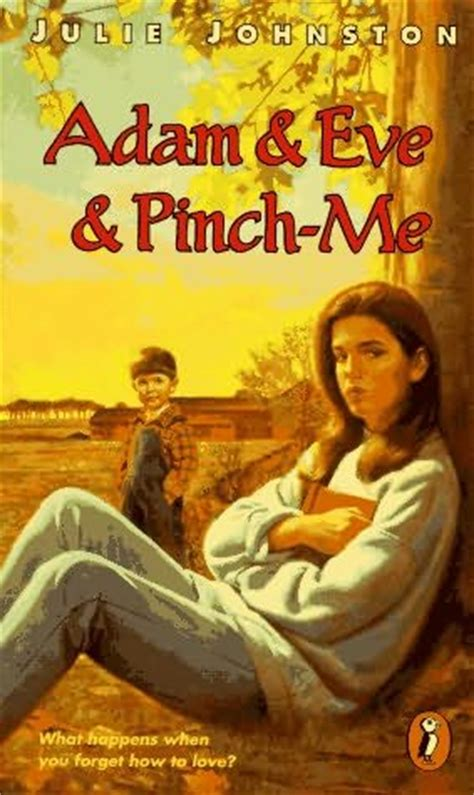 don t pinch books adam and and pinch me by julie johnston