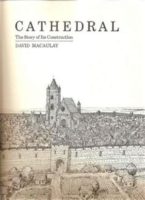 themes in the story cathedral 1000 images about ilustrador david macaulay on pinterest