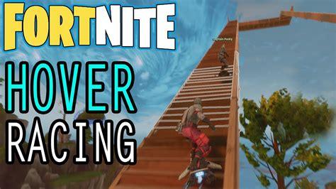 fortnite hoverboard hoverboard racing fortnite