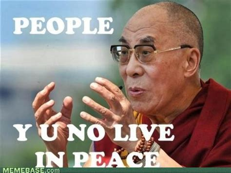 Peace Memes - people y u no live in peace 11 11