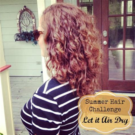 styling air dried hair air dry styling curly hair get your pretty on outfits