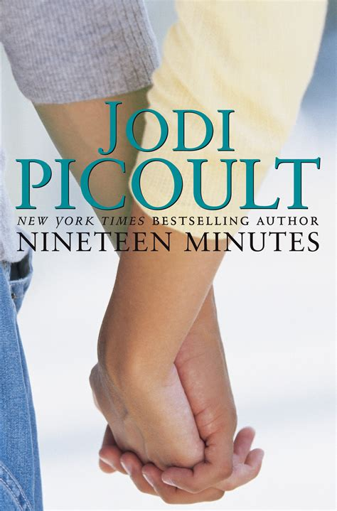 nineteen minutes nineteen minutes book by jodi picoult official publisher page simon schuster canada