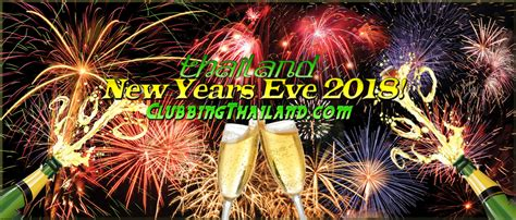 new year in thailand 2018 thailand new years 2018 events clubbing thailand