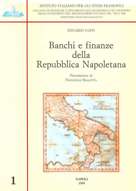banco di nap banchi e finanze della repubblica napoletana eduardo nappi
